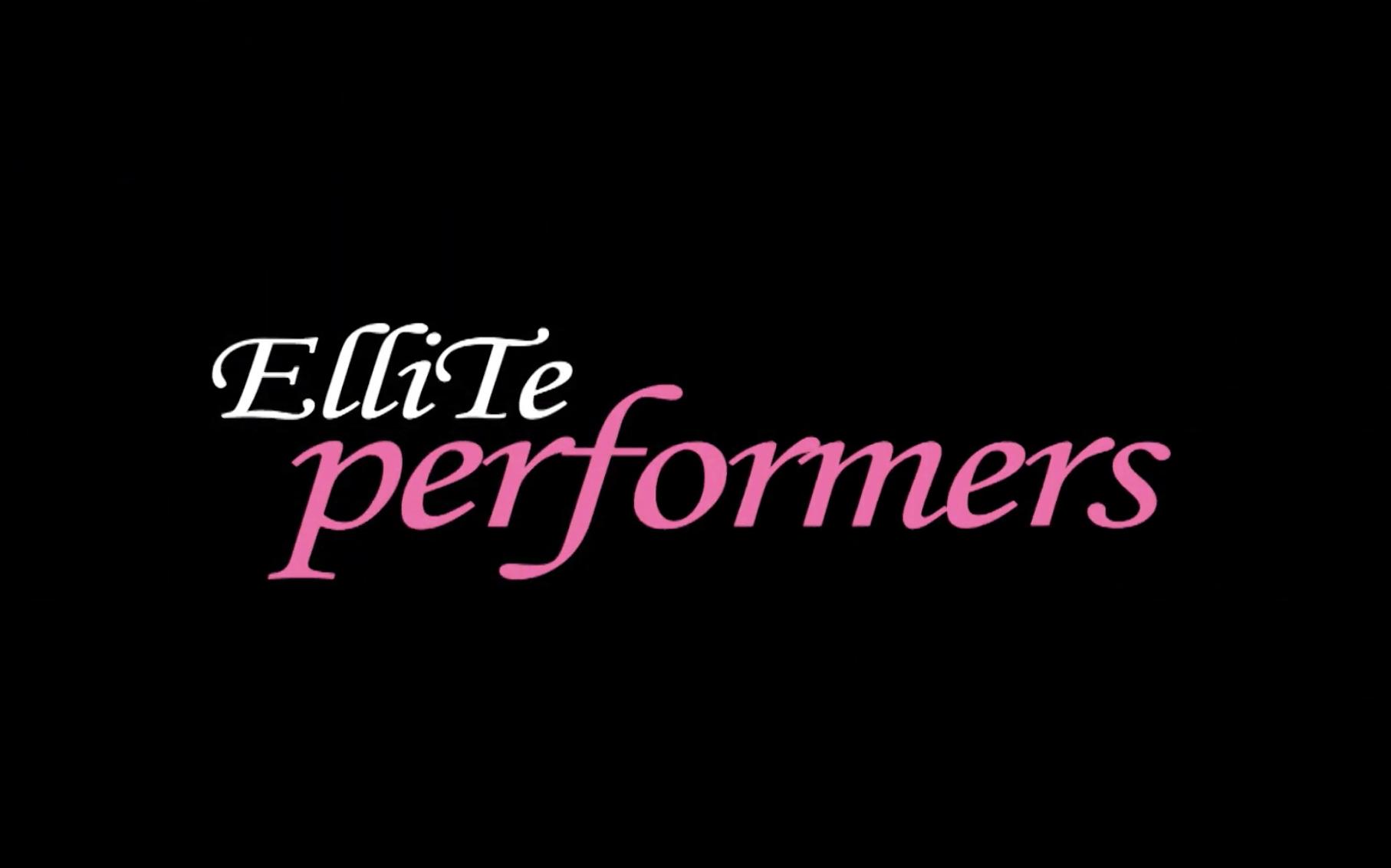ellite performers