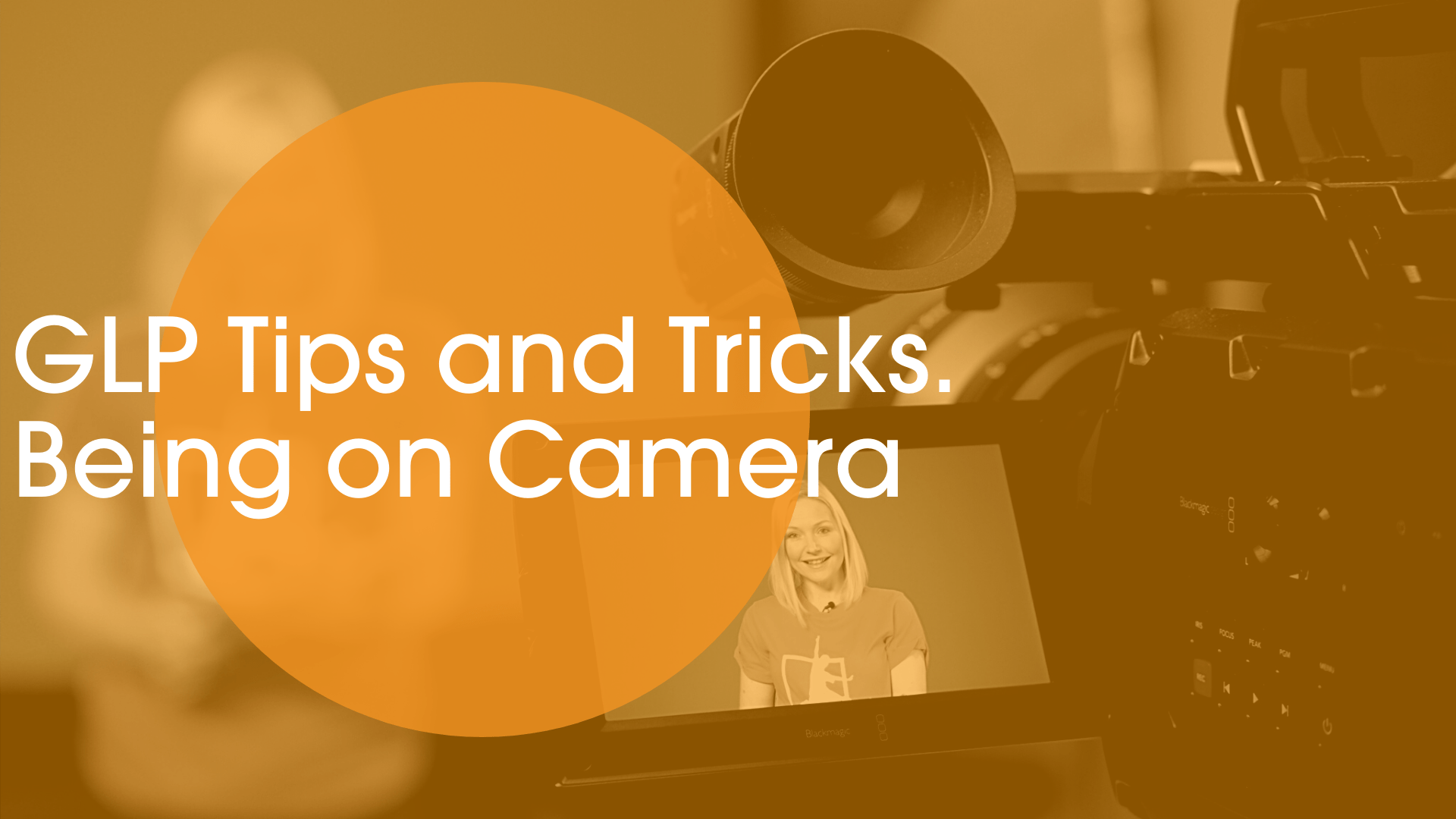 being on camera tips